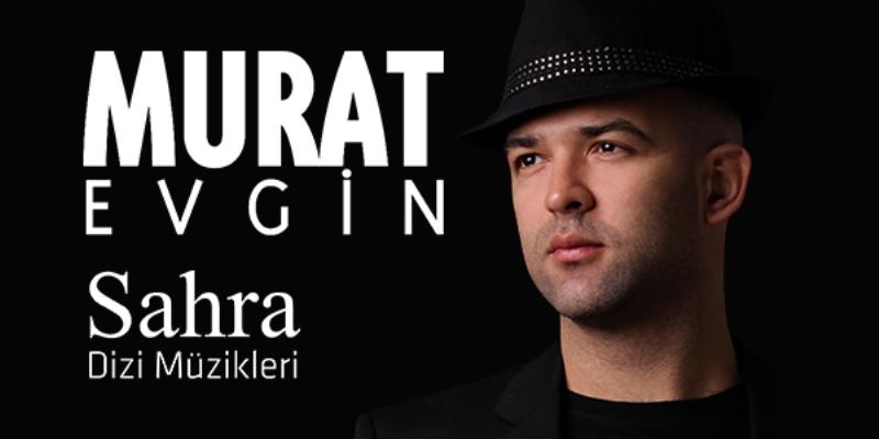 """Murat Evgin """"SAHRA"""""""